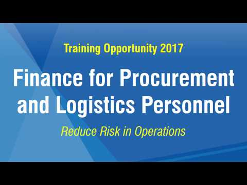 Finance for Procurement and Logistics Personnel – Reduce Risk in Operations