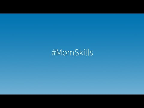 #MomSkills