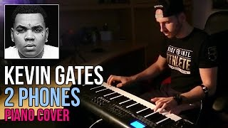 Kevin Gates - 2 Phones (Piano Cover by Marijan) Mp3
