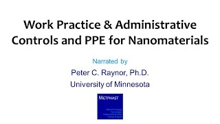 Module 15: Work Practice & Administrative Controls and PPE for Nanomaterials