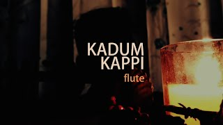 Kadum Kappi Flute Instrumental Cover || Parayathe Parayunna || Insane Art || CJ Sahyan