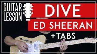 Video Dive Guitar Tutorial - Ed Sheeran Guitar Lesson 🎸 |Easy Chords + Solo + Guitar Cover| download MP3, 3GP, MP4, WEBM, AVI, FLV Januari 2018