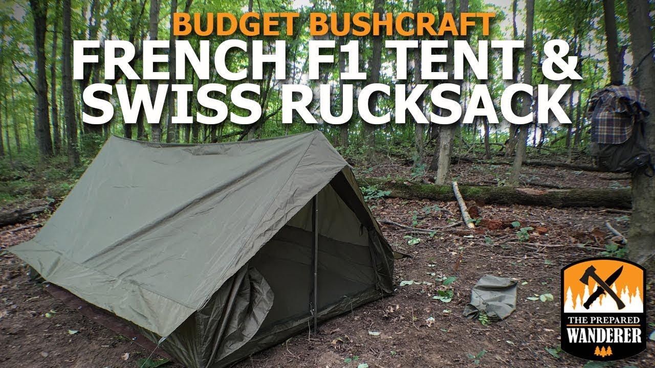 Budget Bushcraft French F1 Tent and Swiss Rucksack & Budget Bushcraft: French F1 Tent and Swiss Rucksack - YouTube