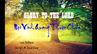 Glory to the Lord_Moi vinh quang thuoc Chua_Vietnamese version_David Dong