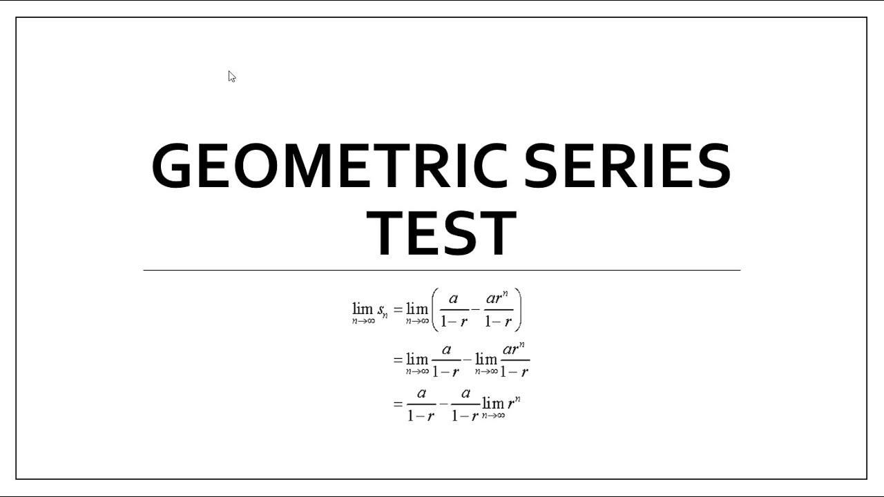 Geometric Series Test (AP Calc BC)