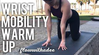 Wrist Mobility Warm Up