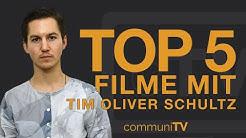 TOP 5: Tim Oliver Schultz Filme