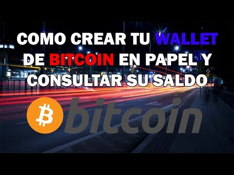 Crear una billetera de papel bitcoin