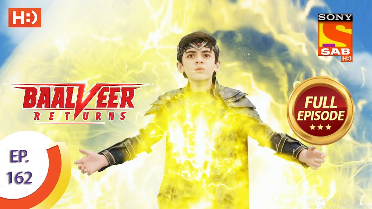 Baalveer Returns - Ep 162  - Full Episode - 5th August 2020