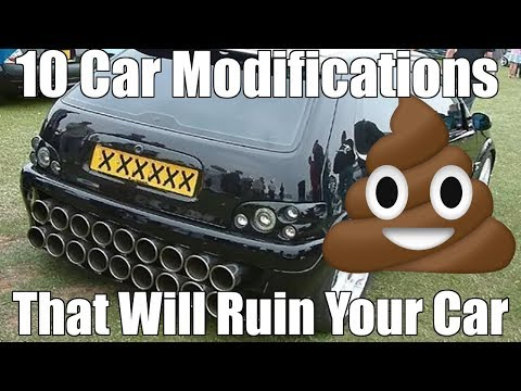 10 Modifications That Will Ruin Your Car