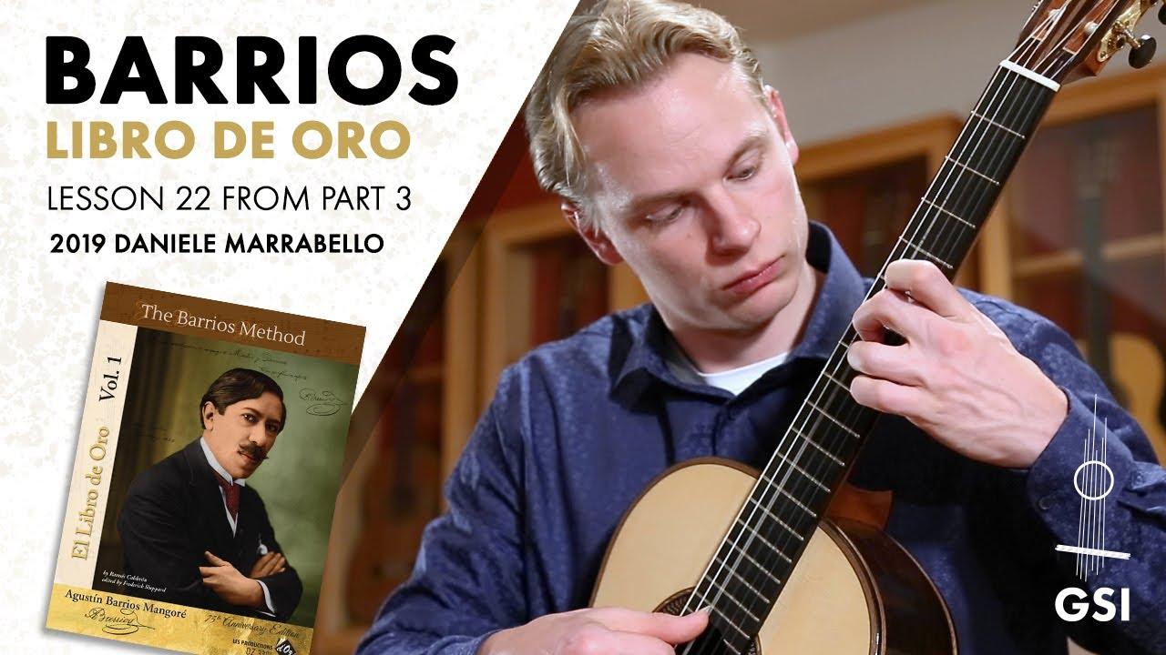 """Agustin Barrios Mangore """"Part 3: Lesson 22"""", from """"El Libro de Oro"""", Vol. 1: """"The Barrios Method"""""""