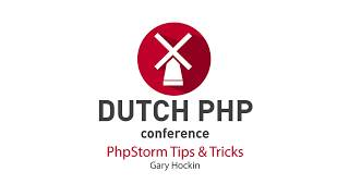 DPC2017: PhpStorm Tips Tricks - Gary Hockin