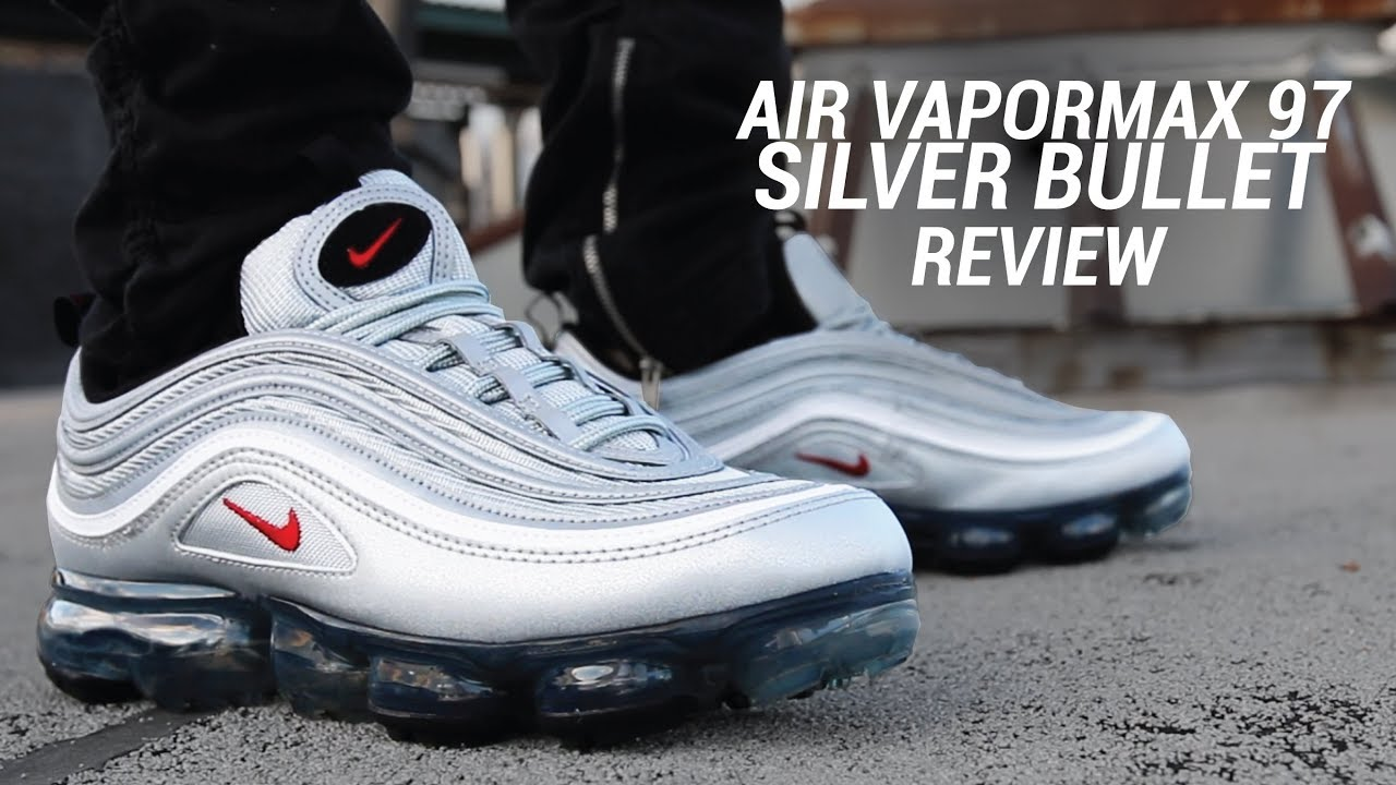 ce81cfa42f4 AIR VAPORMAX 97 SILVER BULLET REVIEW - YouTube