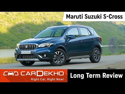 Maruti Suzuki S-Cross 2018 | 3000km Long-Term Review | CarDekho.com