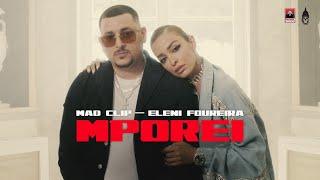 Mad Clip & Eleni Foureira - Mporei - Official Music Video