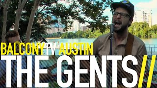 THE GENTS - THE DUKE OF AUSTIN (BalconyTV)