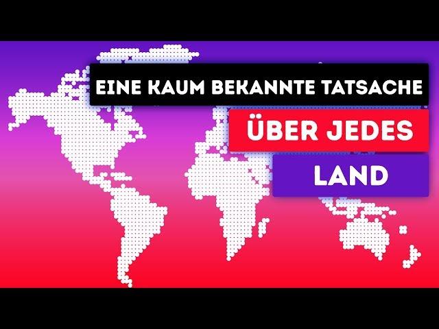 Ein Fakt über jedes Land der Welt
