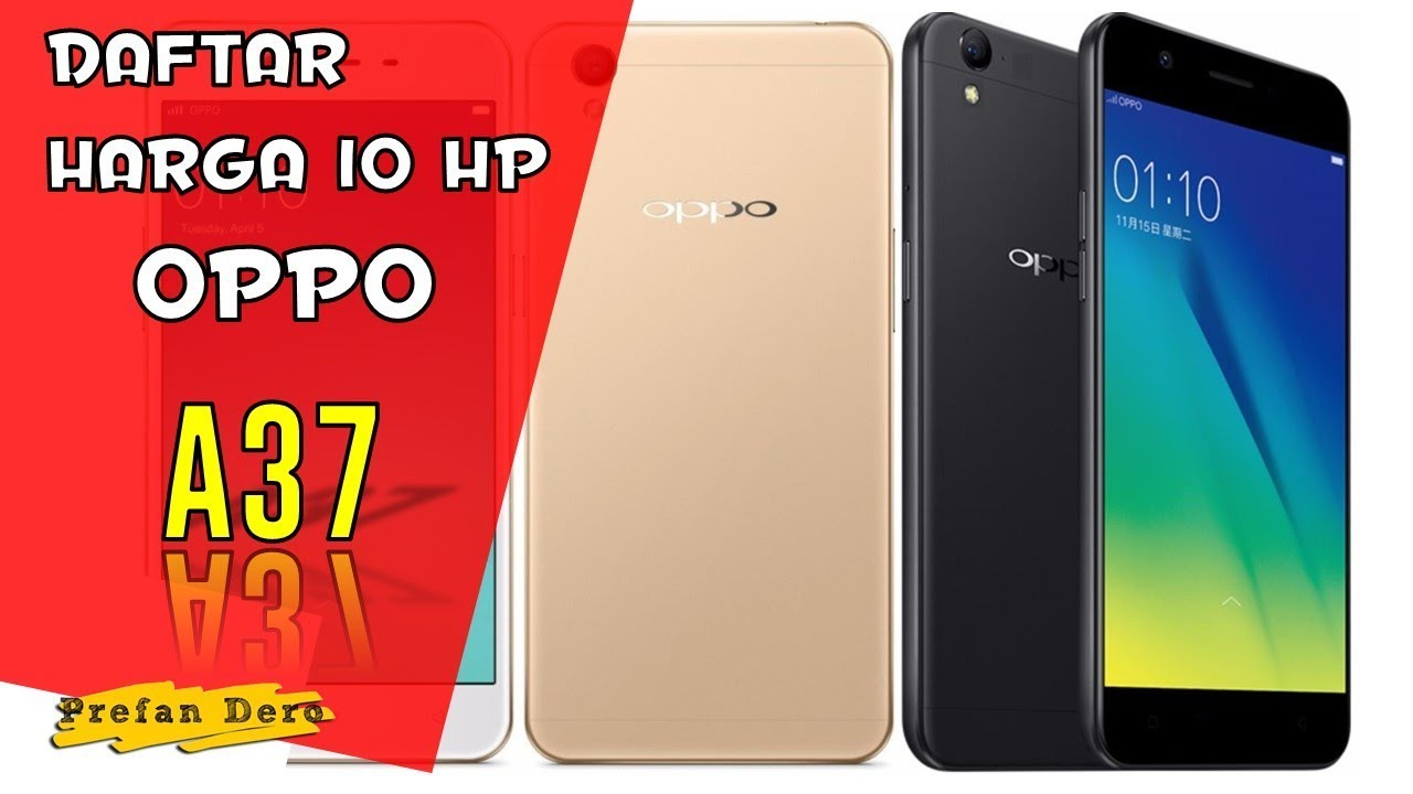 Daftar Harga HP OPPO A37 Februari 2018 - YouTube