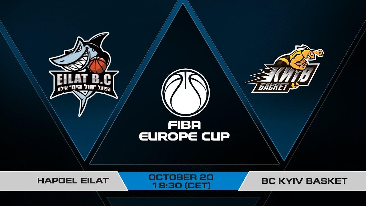 LIVE - Hapoel Eilat v Kyiv-Basket | FIBA Europe Cup 2021-22