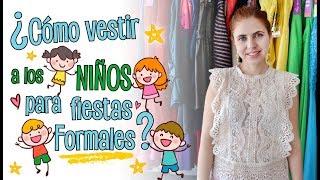 55ff348c8d ¿Cómo Vestir a los Niñ a en Fiestas Formales