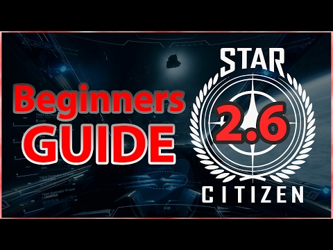 Beginner's Guide - Get Started in Star Citizen 2.6 (Star Marine & Arena Commander) & Free Money Code
