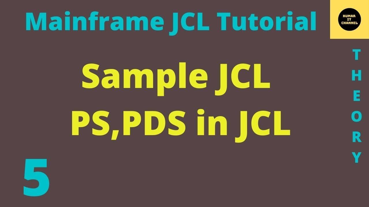 Mainframe JCL Tutorial Part 5