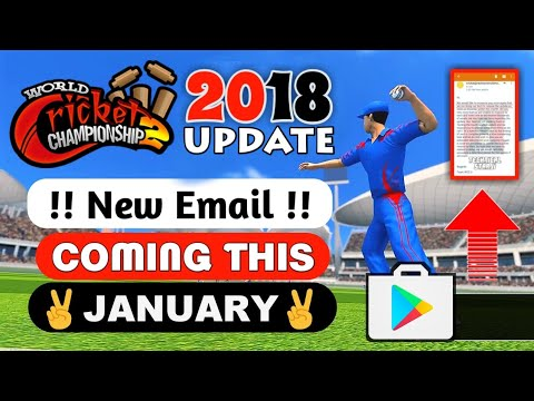 Finally!! WCC2 2018 Update Coming This January! Email Proof Release Month Fix - Hindi