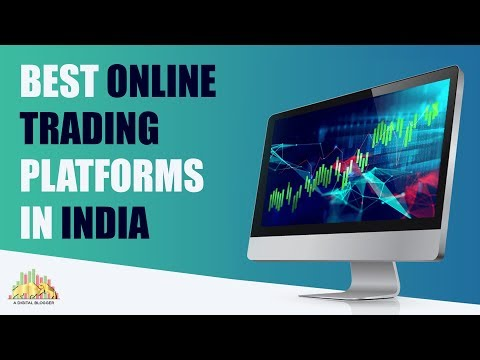 Best Trading Platforms in India - Top 5