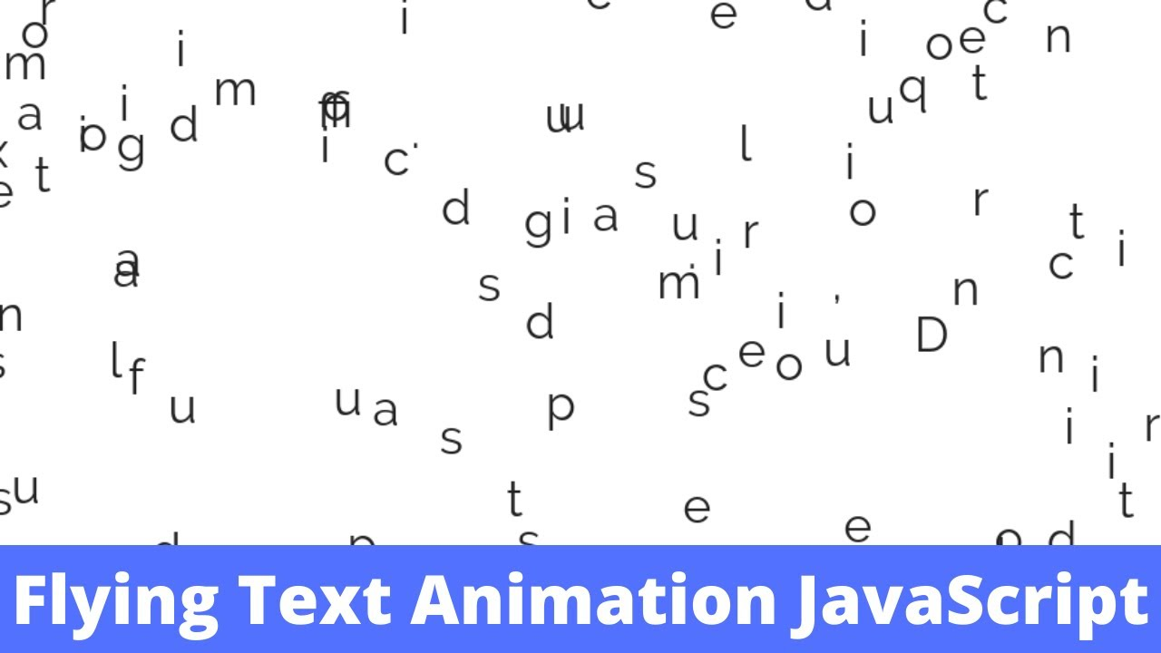 Flying Text Animation using HTML, CSS & JavaScript