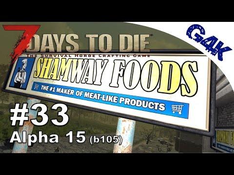7 Days To Die | Shamway, Roaming Hordes & Macheety Fun | 7 Days to Die Gameplay Alpha 15 | S09E33