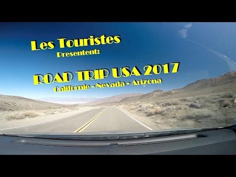 Les Touristes: Road Trip USA 2017 - 16 jours sur vacances entre Californie, Nevada et Arizona