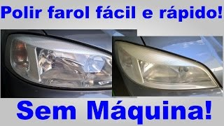 How to polish the headlight easily and without machine
