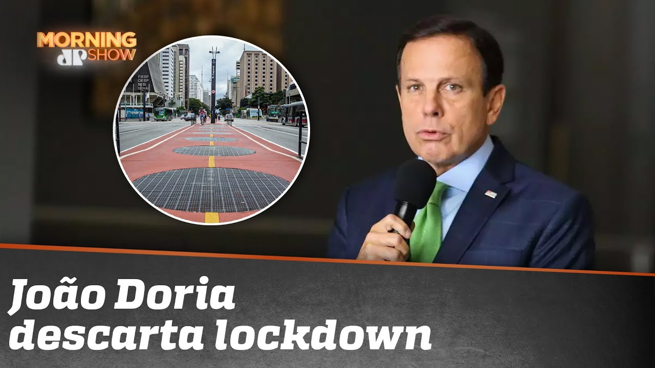 "Exclusivo: governador João Doria descarta lockdown e explica ""retomada consciente"""