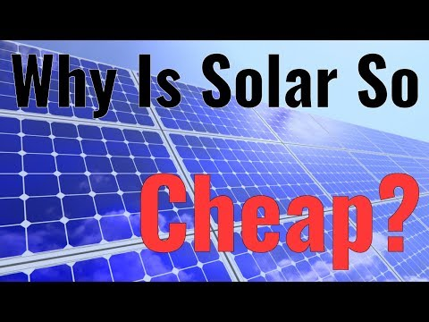 Why Is Solar So Cheap?