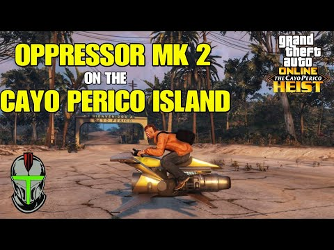 How To Get The Oppressor MK 2 On The CAYO PERICO Island GTA Online