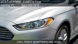 2016 Ford Fusion SE 4dr Sedan for sale in Sebring, FL 33870