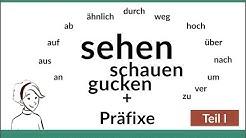 Sehen + Präfixe. Difference between sehen - gucken - schauen - ansehen