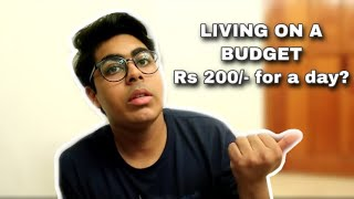 Living On Rs. 200/- For 24 Hours | Zaim Holic