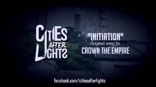 Crown The Empire - Initiation Instrumental Cover w/ Free Download