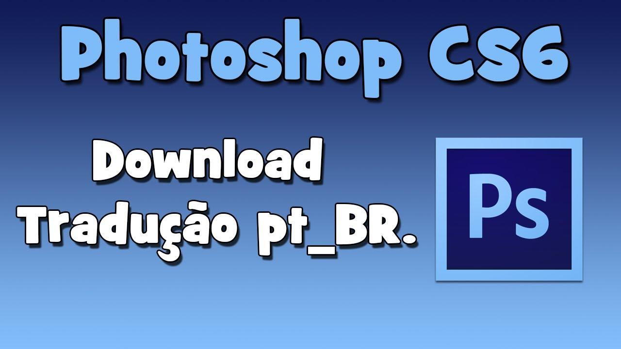 PHOTOSHOP PORTUGUES BAIXAR CS7 EM