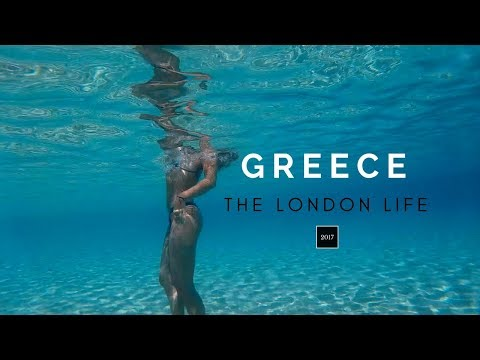 GREECE 2017 - THE LONDON LIFE
