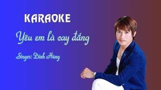 Yêu em là cay đắng - Đinh Hùng -Beat- Karoke