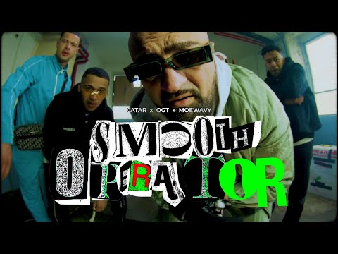 """XATAR x OGT x MOEWAVY """"Smooth Operator"""" (Official Video)"""