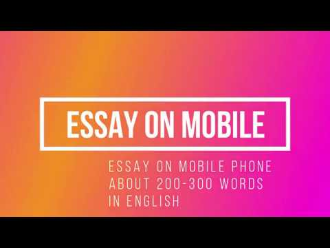 ESSAY ON MOBILE PHONE !! IN ENGLISH !! ADVANTAGE AND DISADVANTAGE !! 200-300 WORDS !!