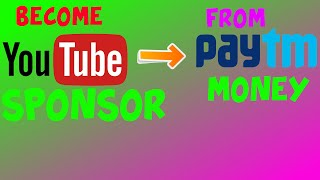 How To Become Youtube Sponsor From Paytm Balance