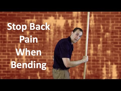 How To Stop Lower Back Pain When Bending Over