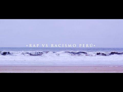 El Chojin - Rap vs Racismo Perú (Identidad)