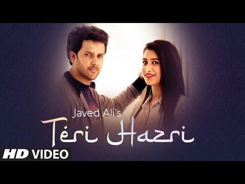 Teri Hazri (Full Song) Javed Ali | Gurmeet Singh | Kumaar | Latest Punjabi Songs 2019