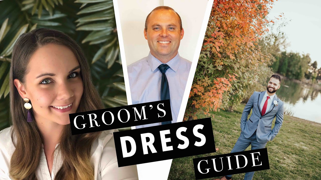 A Groom's Guide | How to Dress for Your Wedding | Tips and Advice From the Experts