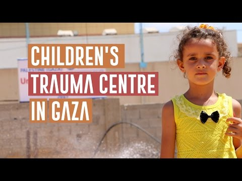 Helping Children in Gaza: A New Trauma Centre